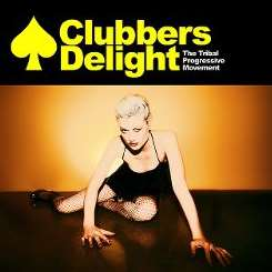 Various Artists - Clubber's Delight: The Tribal Progressive Movement mp3 download